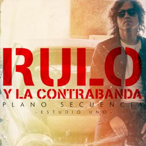 Rulo y la Contrabanda - Plano secuencia (Estudio Uno) - EP