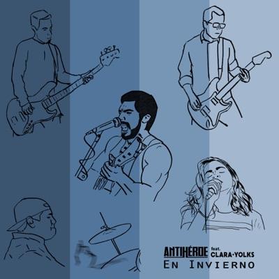 En Invierno (feat. Clara Yolks) - Single - Antihéroe