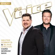 Hard Workin' Man (The Voice Performance) - Dexter Roberts & Blake Shelton - Dexter Roberts & Blake Shelton