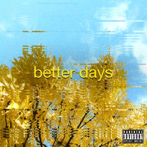 Prince Fox - Better Days - EP