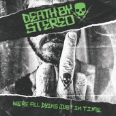 Death By Stereo - I Sing for You (Part Deux)