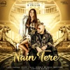Nain Tere - Single