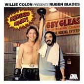Ruben Blades;Willie Colon - Lluvia de Tu Cielo
