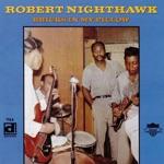 Robert Nighthawk - The Moon is Rising