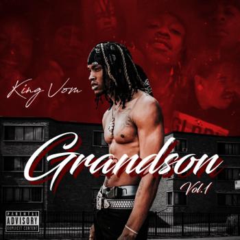 King Von Grandson, Vol. 1 music review