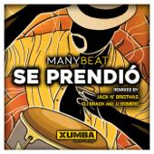 Se Prendio (JJ Romero & Eli Brach Remix)