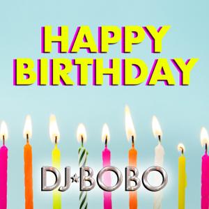 DJ Bobo - Happy Birthday - EP