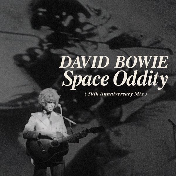 Space Oddity (Single Edit) [2019 Mix] - Single