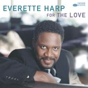 For the Love - Everette Harp
