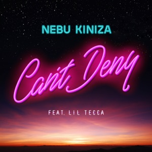 Can't Deny (feat. Lil Tecca) - Single Mp3 Download