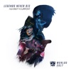 League of Legends & Against The Current - Legends Never Die