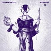 Church Girls - Better Off