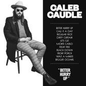 Caleb Caudle - Wait a Minute
