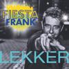 Fiesta Frank - Lekker artwork