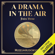 Jules Verne - A Drama in the Air (Unabridged)