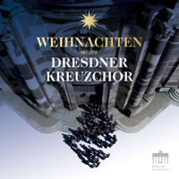 Dresdner Kreuzchor, Capella Sagittariana, Roderich Kreile & Various Composers - Weihnachten mit dem Dresdner Kreuzchor artwork