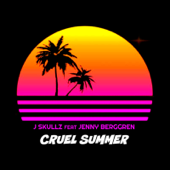 Cruel Summer (feat. Jenny Berggren)