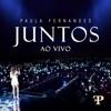 Juntos (Ao Vivo em Sete Lagoas, Brazil / 2019) - Single