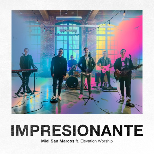 Impresionante (feat. Elevation Worship) - Single