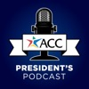 The ACC President's Podcast