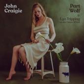 John Craigie - Part Wolf