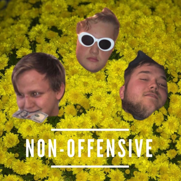 NON-OFFENSIVE's Podcast