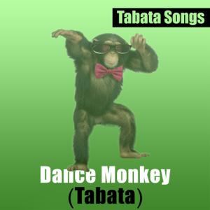 Tabata Songs - Dance Monkey (Tabata)