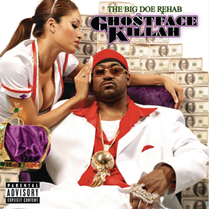 Ghostface Killah - The Big Doe Rehab (Bonus Track Version)