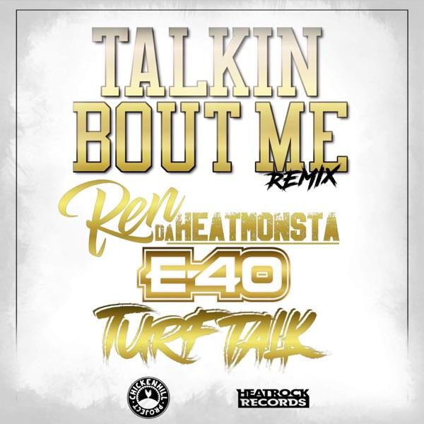 Talkin Bout Me (feat. E-40) [Radio Edit] - Single