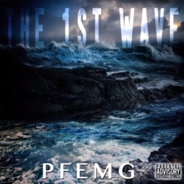 The 1st Wave by PFEMG