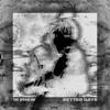 1K Phew - Better Days artwork