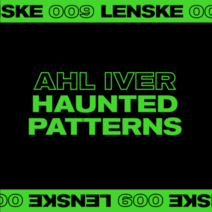 Ahl Iver - Haunted Patterns - EP