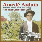 Amédé Ardoin - Blues de Basile