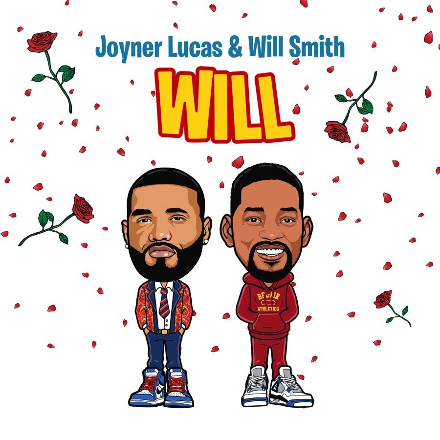 Joyner Lucas & Will Smith - Will (Remix) - Single