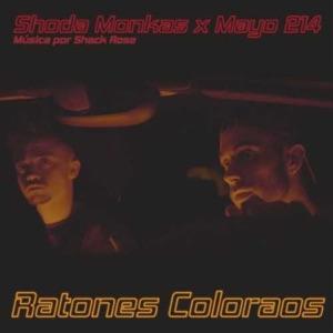 Shoda Monkas - Ratones Coloraos feat. Mayo 214