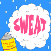 [Download] Sweat MP3