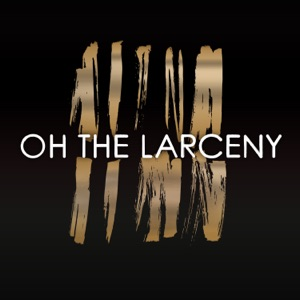 Oh The Larceny - Check It Out - Line Dance Music