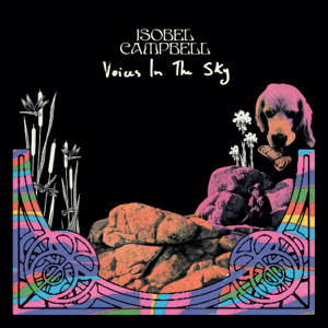 Isobel Campbell - Voices In The Sky - EP