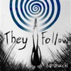 They Follow - Single