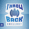 Various Artists - Throwback Chillout (Ministry of Sound) artwork