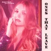Ones That Leave - Single