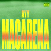 Ayy Macarena