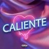 Caliente - Single