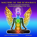Aeoliah - Masters of the Seven Rays an Advanced Guided Meditation a Quantum Recoding of Our DNA