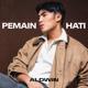 Aldwin Dinata - Pemain Hati - Single MP3