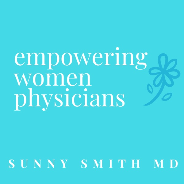Empowering Women Physicians