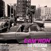 The Program, Cam'ron