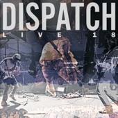 Dispatch - Uncle John's Band (Live)