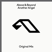 Another Angel (Extended Mix) - Above & Beyond - Above & Beyond