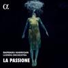 La Passione: Nono, Haydn & Grisey - Barbara Hannigan & Ludwig Orchestra